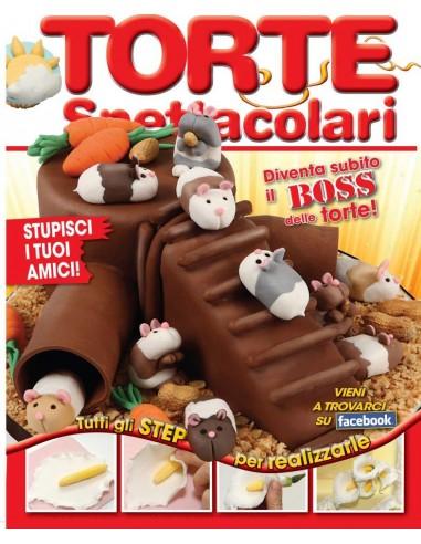 Rivista Torte Spettacolari numero di Marzo-Aprile