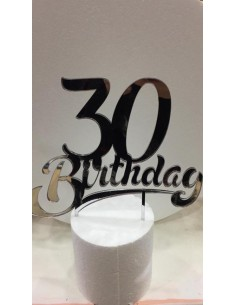CAKE TOPPER IN PLEXIGLASS A SPECCHIO 30 BIRTHDAY