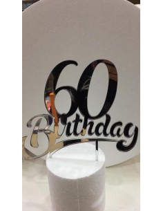 CAKE TOPPER IN PLEXIGLASS A SPECCHIO 60 BIRTHDAY